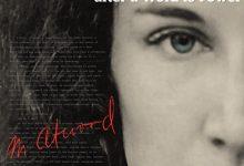 玛格丽特·阿特伍德:笔耕不辍是为力 Margaret Atwood: A Word after a Word after a Word is Power (2019)