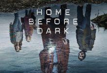 天黑请回家 第二季 Home Before Dark Season 2 (2021)