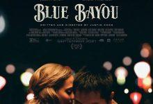 蓝色海湾 Blue Bayou (2021)